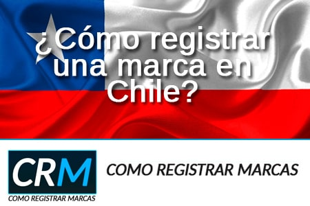 como registrar marca Chile